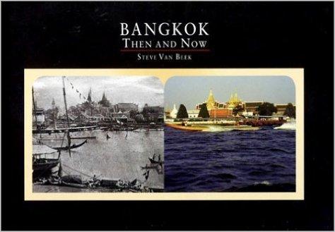 9789740470304: Bangkok Then & Now