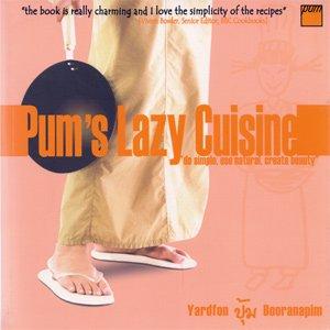 9789740582328: Pum's Lazy Cuisine