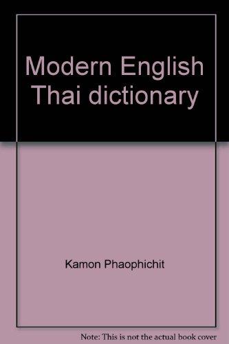 Modern English Thai dictionary: Kamon Phaophičhit
