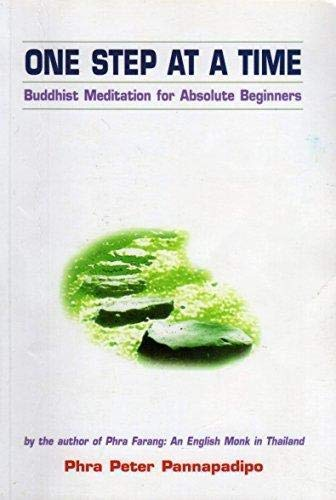 9789742020309: One Step at a Time: Buddhist Meditation for Absolute Beginners