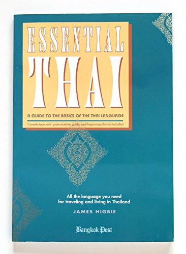 9789742020354: Essential Thai: A Guide to the Basics of the Thai Language