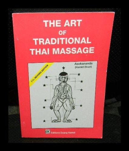 9789742105082: Art of Traditional Thai Massage