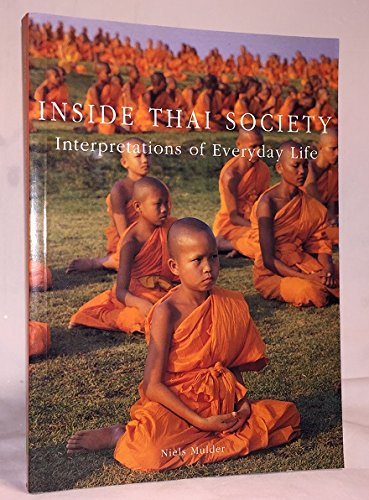 9789742105112: Inside Thai (Thailand) Society: An interpretation of everyday life