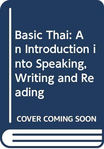Basic Thai: An Introduction into Speaking, Writing: Giovanoli, Sandro