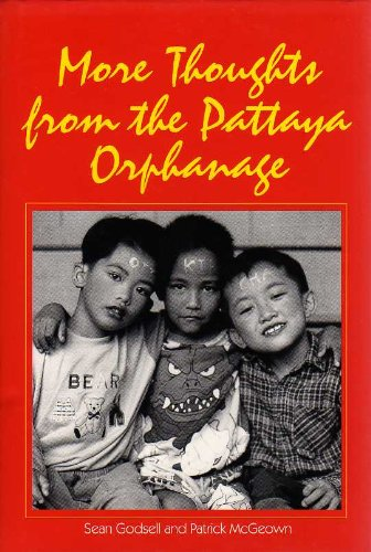 More Thoughts From the Pattaya Orphanage: Sean Godsell and Patrick McGeown