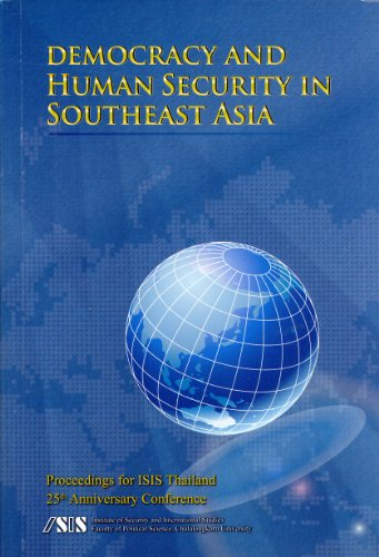 Democracy and Human Security in Southeast Asia: Proceedings For ISIS Thailand 25th Anniversary ...