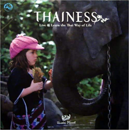 9789743772344: Thainess - Live & Learn the Thai Way of Life