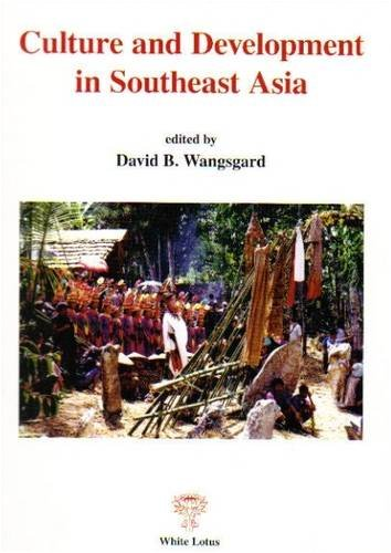 9789744801289: Culture and Development in Southeast Asia
