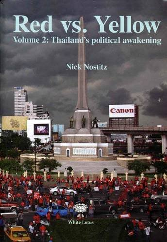9789744801708: Red Vs Yellow: Thailand's Political Awkening 2