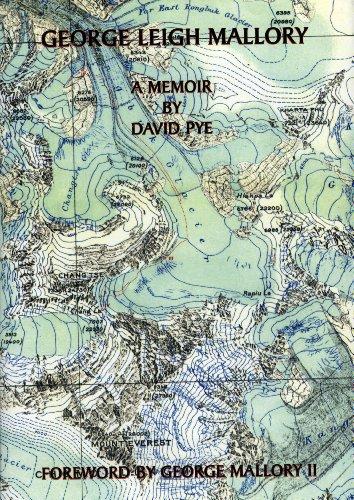 George Leigh Mallory: A Memoir: Pye, David
