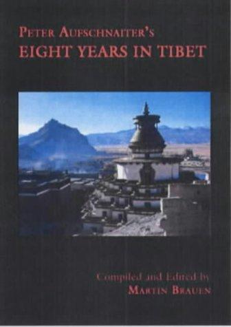9789745240124: Peter Aufschnaiter's Eight Years in Tibet