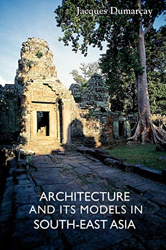9789745240278: Architecture and its Models in South-East Asia