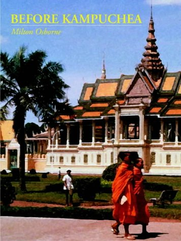 9789745240445: Before Kampuchea: Preludes to Tragedy