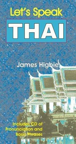 Let's Speak Thai: Higbie, James
