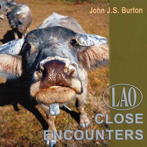 Lao Close Encounters: Burton, John J.S.