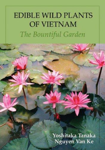EDIBLE WILD PLANTS OF VIETNAM - THE: TANAKA - VAN