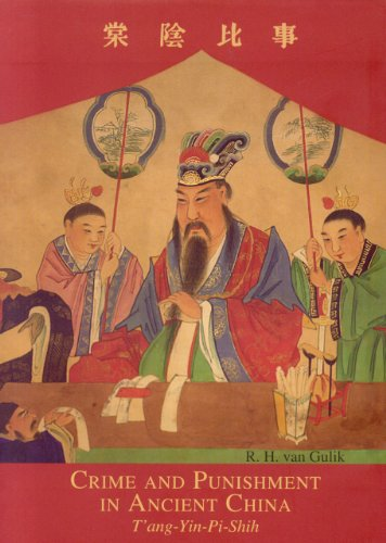 Crime and Punishment in Ancient China: The: Robert H. Van
