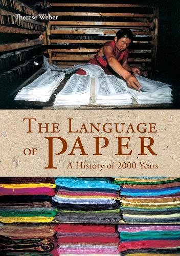 The Language Of Paper, A History of 2000 Years