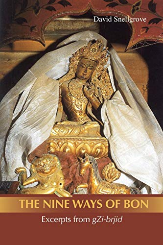 9789745241114: Nine Ways of Bon: Excerpts from gZi-brjid, The