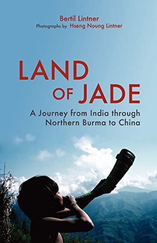 9789745241398: Land of Jade: A Journey from India through Northern Burma to China