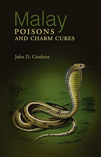 9789745241442: Malay Poisons and Charm Cures