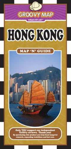 Groovy HONG KONG Map 'N' Guide: Frankel, Aaron