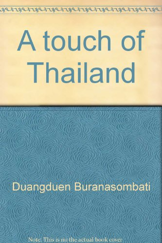 9789745630857: A Touch of Thailand