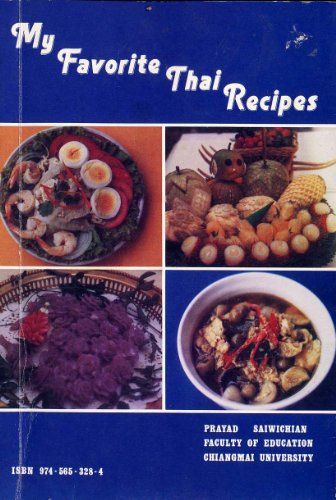 My Favorite Thai Recipes 1: Saiwichian, Prayad
