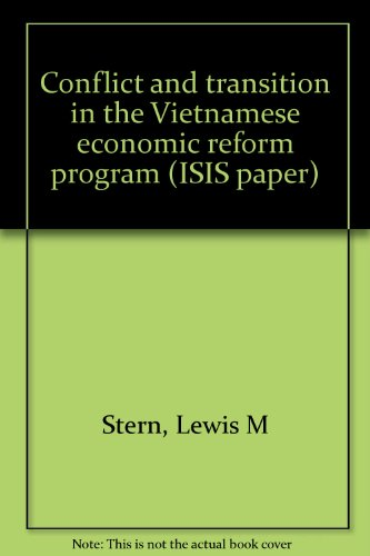 Conflict and Transition in the Vietnamese Economic: Stern, Lewis M.