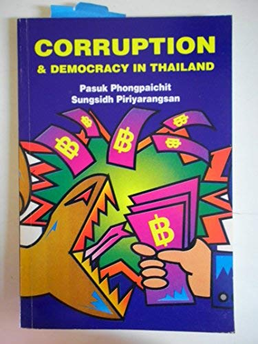 9789745846593: Corruption and Democracy in Thailand