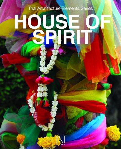 9789745984684: Thai Architecture Elements Series: House of Spirit
