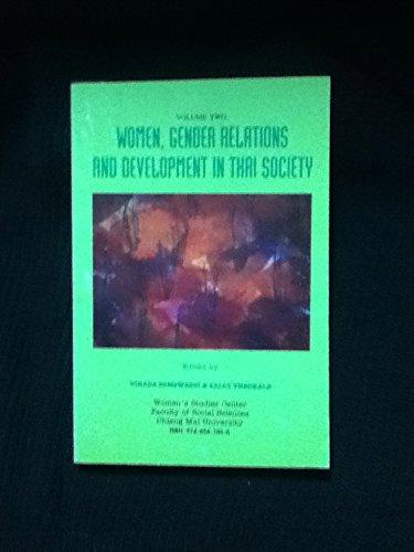 Women, gender relations, and development in Thai society: SOMSWASDI (Virada) and Sally Theobald ...