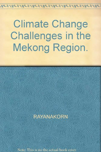 9789746725965: Climate Change Challenges in the Mekong Region.
