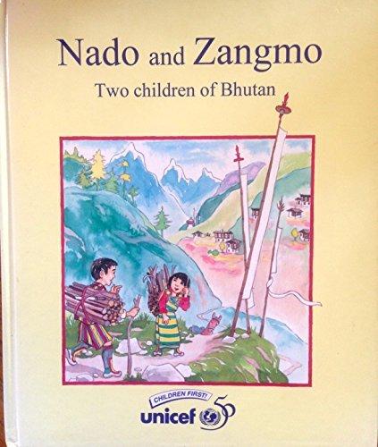 9789746850001: Nado and Zangmo: Two children of Bhutan