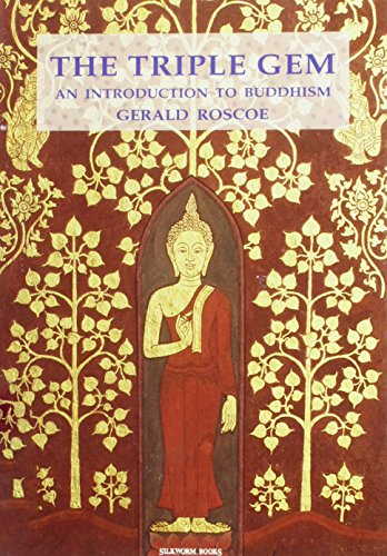 9789747047271: The Triple Gem: An Introduction to Buddhism: An Introduction to Thervada Buddhism