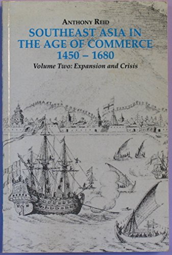 Southeast Asia in the Age of Commerce: Anthony Reid