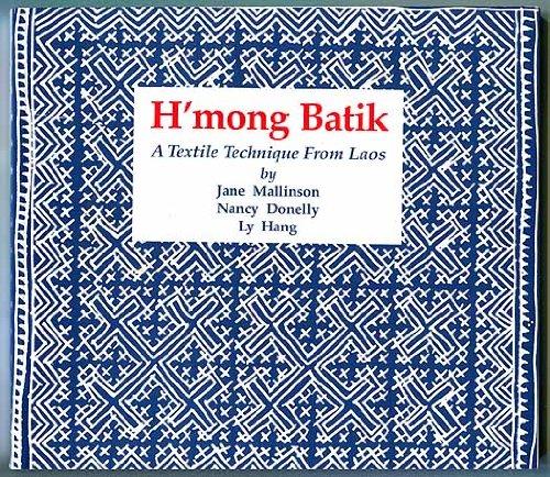 9789747100211: H'mong Batik: A Textile Technique from Laos