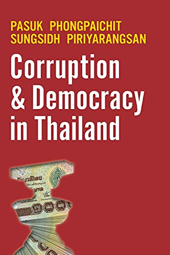 9789747100310: Corruption and Democracy in Thailand