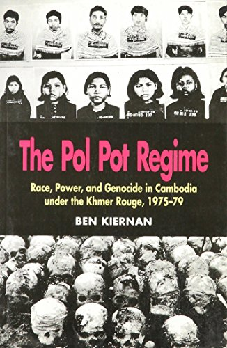 9789747100433: THE POL POT REGIME Race, Power, and Genocide in Cambodia under the Khmer Rouge, 1975-79