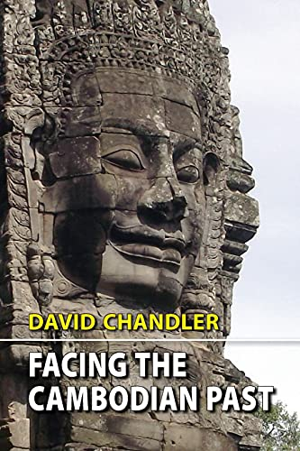 9789747100648: Facing the Cambodian Past: Selected Essays, 1971-1994