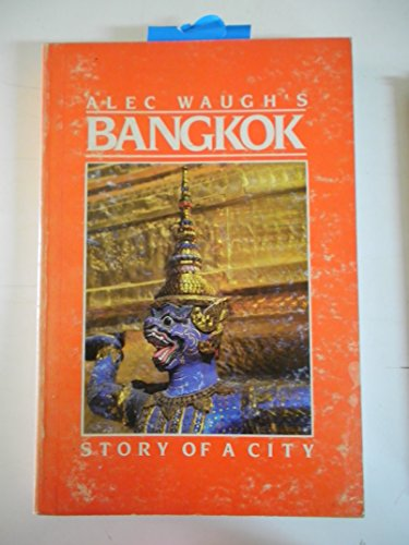 9789747315080: Bangkok : The Story of a City