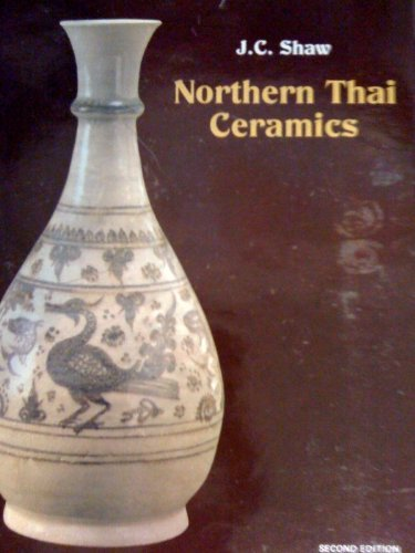 9789747315172: Northern Thai Ceramics