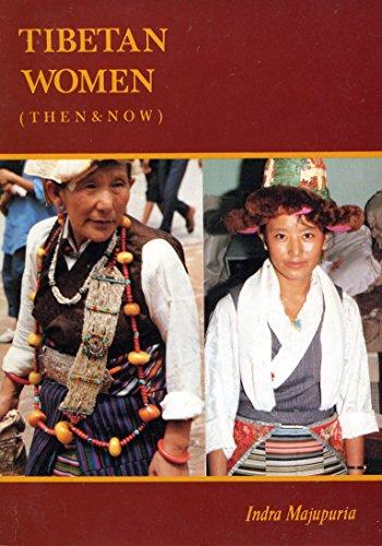 Tibetan women (Then & Now): Majupuria, Indra