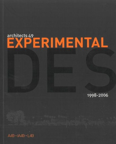 Architects 49: Experimental Design 1998-2006 (English and: Architects 49 Limited,