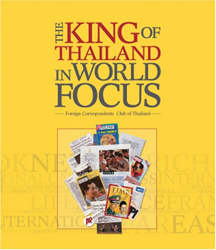 King of Thailand In World Focu: Multiple Authors