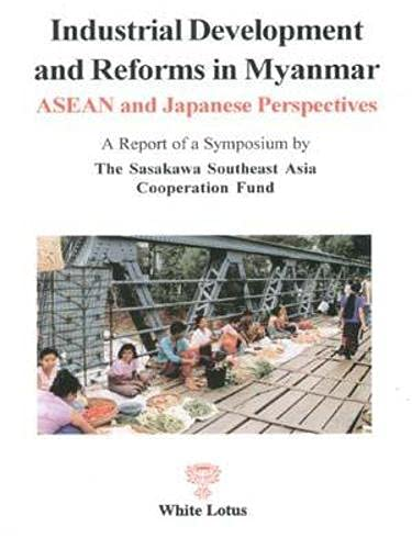 9789747534061: Industrial Development and Reforms in Myanmar