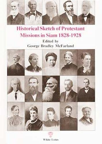 9789747534085: Historical Sketch of Protestant Missions in Siam 1828-1928