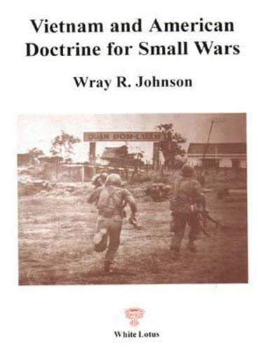 Vietnam and American Doctrine for Small Wars (9747534509) by Johnson, W.R.; Johnson, Wray R.