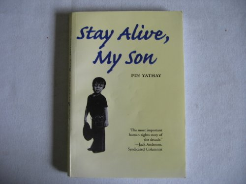 9789747551266: Stay Alive, My Son