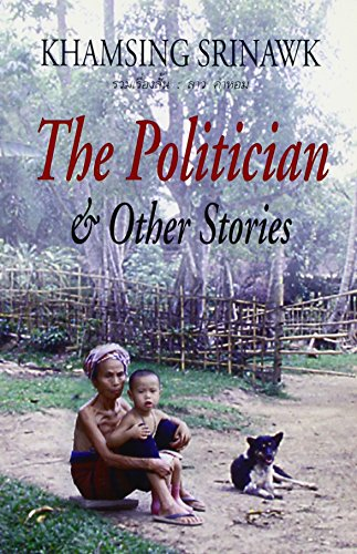 The Politician and Other Stories: Khamsing Srinawk; Translator-Domnern